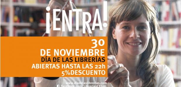 Hoy 30 de noviembre se celebra el día de las librerías. Todas las librerías de España estarán abiertas hasta las diez de la noche y tendrán como mínimo un 5% […]