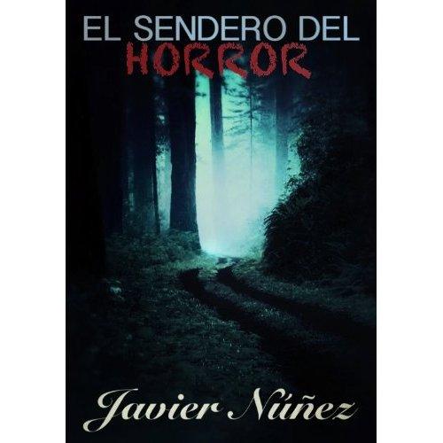 El sendero del horror, Javier Núñez