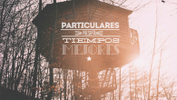 Con un título tan optimista, imposible no dejarse seducir e inquietar por la banda Particulares. Cuentan con la perfecta mezcla para llegar al panorama musical español: de raíces […]