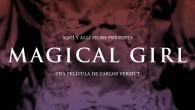 """. Carlos Vermut es un artista polifacético que en 2011 sorprendió a propios y extraños con """"Diamond Flash"""". Ahora se embarca en su segundo largometraje """"Magical girl"""" con la complicidad […]"""