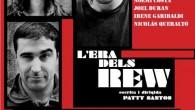 Segunda obra de la joven compañía de teatro Woyzeckteatre, L'Era dels Rew es una original comedia negra que muestra una interesante crítica a la sociedad actual. Escrita y dirigida por […]