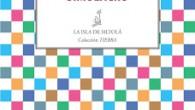 Título: Simulacro Autor: Rafael Suárez Plácido Editorial: Ediciones de la Isla de Siltolá Colección TIERRA, nº 2 (Poesía) Páginas: 116 ISBN: 978 – 84 – 15593 – 44 […]