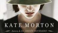 Título: Las horas distantes Autora: Kate Morton Editorial: Punto de Lectura Páginas: 632 ISBN: 978-84-663-2756-5 Precio: 10,99€ Puedes comprarlo desde aquí    Kate Morton es una de […]