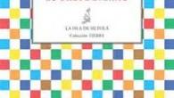 Título: Lo breve eterno Autor: Sergio Fernández Salvador Editorial: La Isla de Siltolá, colección Tierra Páginas: 68 ISBN: 978 – 84 – 15593 – 43 – 0 Precio: 8€ […]