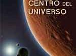 Título: Viaje al centro del universo Autor:Jorge Martín Bravo Lengua: Castellano Editorial: Edición Personal ISBN: 978-84-9946-269-1 Nº Páginas: 100 Precio: 12€ Este libro nos llegó a la redacción hace […]