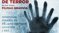 . El próximo sábado, 23 de noviembre, el terrorinvadirá los Cines Filmax Granvia, ubicados en el Centro Comercial Gran Via, 2, de L'Hospitalet de Llobregat (Barcelona). Ese día tendrá lugar […]