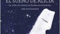 Título: El Sueño de Alicia Autor: Eduard Punset Editorial: Destino – Planeta Páginas: 360 ISBN: 978-84-233-4695-0 […]