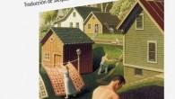 Título: La chica de Nueva Inglaterra Autor: Sherwood Anderson Traductor: Jacques Simon Editorial: Nórdica Libros Páginas: 232 ISBN: 978-84-15717-53-9 Precio: 18 € Puedes comprarlo aquí   Sinopsis: […]