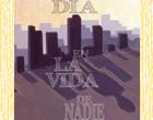 Título: Un día en la vida de nadie Autor: David de la Cruz Montero Editorial: Edición Personal Páginas: 76 ISBN: 978-84-9946-276-9 Precio: 12 € Puedes comprarlo aquí  Un […]