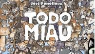 Título: Todo Miau Autor: José Fonollosa Editorial: Diábolo Páginas: 360 ISBN: 978-84-15-83956-9 Precio: 19,95€ Puedes comprarlo aquí    Tengo que reconocer que todo aquel libro que […]