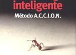 Título: Coaching inteligente, Método A.C.C.I.O.N. Autor: Francisco Javier Galán Editorial: ESIC Páginas: 180 ISBN: 9788473569750 Precio: 16€ Puedes comprarlo aquí Sinopsis: Es el momento de dejar de aplazar tu […]