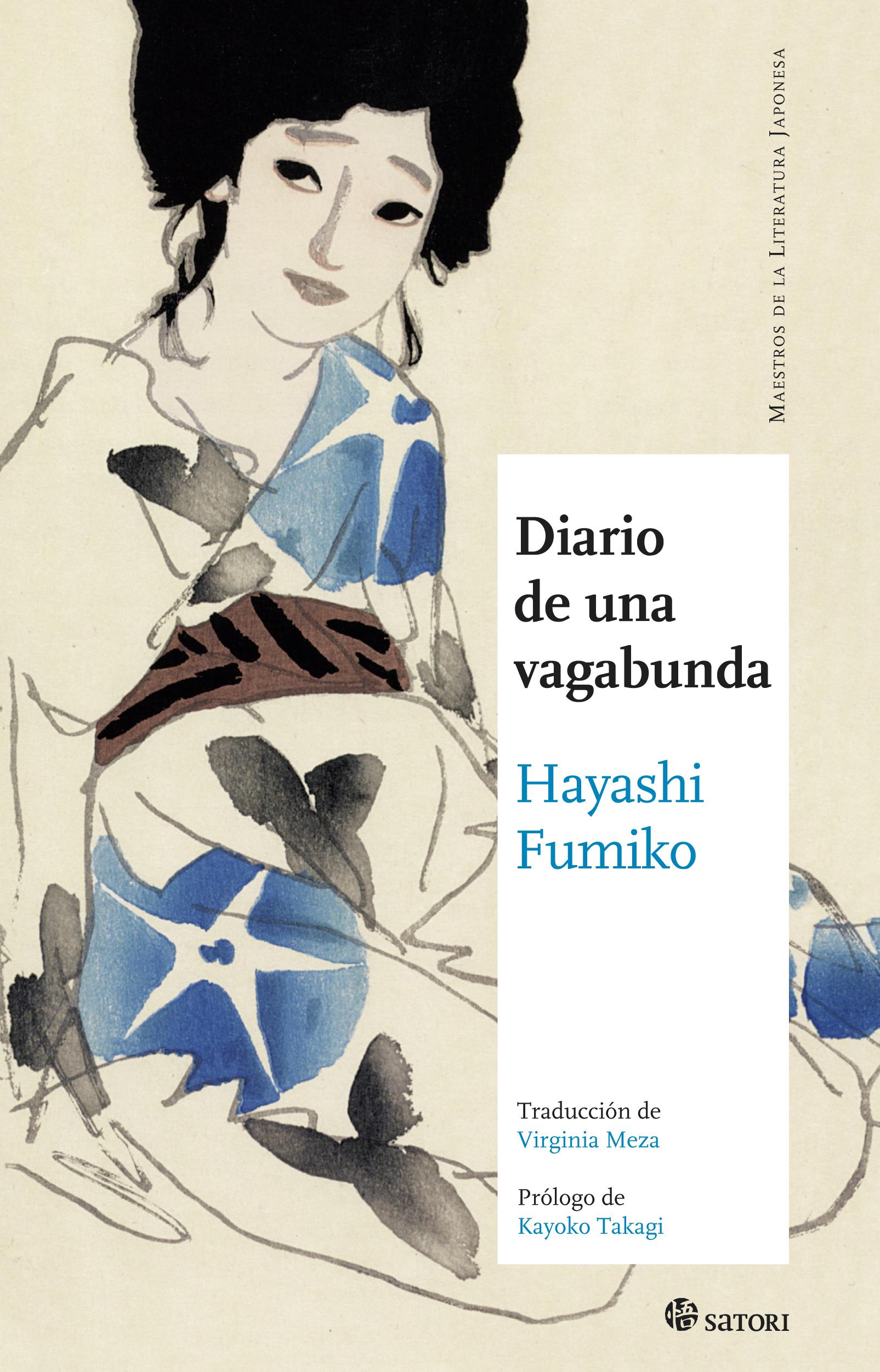 Título: Diario de una vagabunda Autora: Fumiko Hayashi Editorial: Satori Ediciones Colección: Maestros de la Literatura Japonesa Traducción: Virginia Meza ISBN: 987-84-941125-7-7 Páginas: 264 PVP: 21€ Puedes comprarlo aquí […]