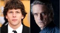 . Warner Bros. Pictures ha anunciado hoy que Jesse Eisenberg será quien dé vida a Lex Luthor y que Jeremy Irons interpretará a Alfred en la próxima película de Superman/Batman, […]