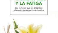 Título: Remedios naturales para el estrés y la fatiga Autor: Rosa Guerrero Editorial: RBA Páginas: 160 ISBN: 9788415541950 Precio: 14€ Puedes comprarlo aquí Sinopsis: El estrés patológico y la […]