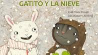 Título: Gatito y la nieve Autor: Joel Franz Rosell y Constanze V. Kitzing Editorial: Kalandraka Páginas: 32 ISBN: 978-84-92608-67-6 Precio: 11€ Puedes comprarlo aquí Sinopsis: …Blancos como la nieve, […]