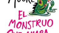 Título: El monstruo que amaba a las gasolineras Autor: Christopher Moore Editorial: Minotauro Páginas: 336 ISBN: 978-84-450-0193-6 Precio: 19€ Puedes comprarlo aquí Sinopsis: La psiquiatra de Pine Cove ha […]