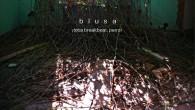 El 11 de marzo del 2014 los sevillanos Blusa sacaba a la luz su segundo LP ¡Toca Breakbeat, Perro! a través del sello sevillano Sello Salvaje, un disco gestado en […]