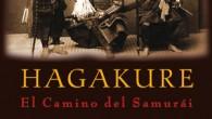 Título: Hagakure, el camino del samurái Autor: Yamamoto Tsunetomo Editorial: Dojo Ediciones ISBN: 9788493784584 Páginas: 218 PVP: 10€ Puedes comprarlo aquí  Sinopsis: Terminado de recopilar en 1716, […]