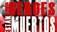 . Titulo: Los héroes están muertos Autor: VV.AA. coord. por Juan J. Vargas-Iglesias Editorial: Dolmen Books Páginas: 318 ISBN: 978-84-15932-42-0 Precio: 19.95 Puedes comprarlo aquí Sinopsis: Que las series de […]