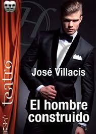 El hombre construido, de José Villacís