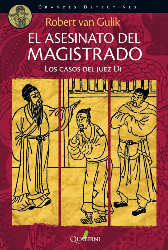 El asesinato del Magistrado. Los casos del Juez Di, de Robert van Gulik