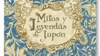 Título: Mitos y Leyendas de Japón Autor: Frederick Hadland Davis Editorial: Satori Ediciones Ilustrasciones: Evelyn Paul Traducción: Marián Bango Amorín ISBN: 978-84-936198-2-4 Páginas: 308 PVP: 26€ Puedes comprarlo aquí […]