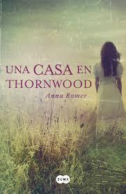 índiceUna casa en Thornwood, de Anna Romer