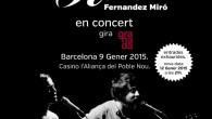 Sílvia Pérez Cruz y Raül Fernandez Miró harán dos conciertos en el Casino l'Aliança del Poblenou los días 9 y 12 de enero de 2015. Será el retorno a […]