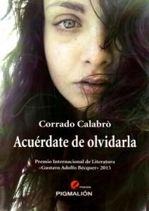 Acuérdate de olvidarla, de Corrado Calabrò