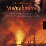 Clasificación: Novela histórica Editorial: Algaida Si me resultó interesante la primera novela que leí sobre el Almirante Blas de Lezo allá por el mes de noviembre, no menos […]