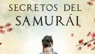 Título: Los tres secretos del samurái Autora: Blanca Álvarez Editorial: Espasa Narrativa (Planeta) ISBN: 978-84-670-1383-2 Páginas: 416 PVP: 19'90€ Puedes comprar el libro aquí  Sinopsis: En un […]