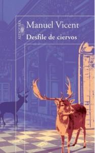 Desfile de ciervos, de Manuel Vicent