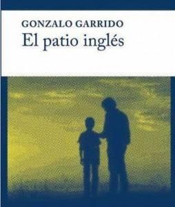 El patio inglés, de Gonzalo Garrido