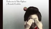 Título: Flores de verano Autor: Tamiki Hara Editorial: Impedimenta Traducción: Yoko Ogihara y Fernando Cordobés ISBN: 978-84-15130-07-9 Páginas: 136 PVP: 16'50€ Puedes encontrarlo aquí  Sinopsis: Esta obra, de […]
