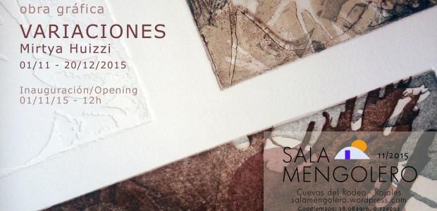 """El pasado domingo 1 de noviembre a las 12h, se inauguró en la Sala Mengolero de Rojales (Alicante), la exposición """"Variaciones"""", de la artista venezolana Mirtya Huizzi. Con esta muestra, […]"""