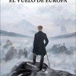 Colección: Narrativa Título: El vuelo de Europa Autor: Adan Kovacsics ISBN: 978-84-944328-1-1 Número de páginas: 173 PVP: 17 euros Fecha publicación: 15 de junio de 2016  Un hombre […]
