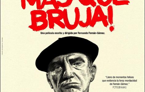 """. Este viernes 15 de Julio, con motivo del 40º Aniversario, se reestrena """"¡Bruja, más que bruja!"""" de Fernando Fernán-Gómez, de la mano de Sherlock Films con una copia digital […]"""