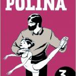. Título: Polina Autor: Bastien Vivès Editorial: Diábolo Ediciones Páginas: 206 Precio: 21.95€ Puedes comprarlo aquí Polina no es solamente una historia sobre el ballet y su aprendizaje, es mucho […]