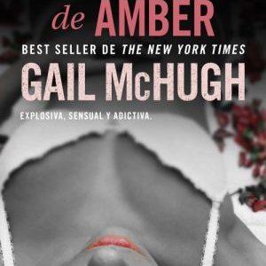 Autor/a: Gail McHugh Título: Las cenizas de Amber Título original: Amber to Ashes Serie: Corazones rasgados 01 Género: Erótica Editorial: Roca Editorial Sello: Terciopelo Fecha de publicación: 09-02-17 ISBN: […]