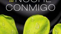Autor/a: Megan Maxwell Título: Pasa la noche conmigo Serie: Independiente, (pero relacionado con la serie Pídeme lo que quieras) Género: Erótico Editorial: Planeta Sello: Esencia Fecha de publicación: 08-11-16 ISBN: […]