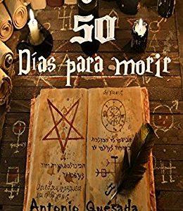 Autor: Antonio Quesada – Título: 50 Días para morir Editorial: Autopublicado – Número de páginas 259 págs James acaba de recibir la noticia de que él […]