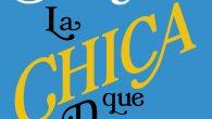Título:La chica que dejaste atrás Autor/a:Jojo Moyes Editorial:Penguin Random House Sello:Suma de letras Año depublicación:2017 ISBN : 978-84-9129-080-3 Páginas:524 Precio:19,90€ Cómpralo aquí. .  SINOPSIS Dos mujeres separadas por un […]