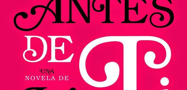 Título:Yo antes de ti Autor/a:Jojo Moyes Editorial:Penguin Random House Sello:Suma de letras Año depublicación:2014 ISBN : 978-84-8365-593-1 Páginas:487 Precio:19,95€ Cómpralo aquí. .  SINOPSIS Una historia que necesitas experimentar. Una […]