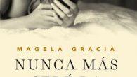Autor/a: Magela Gracia Título: Nunca más seré la amante Serie: Trilogía La otra 03 Género: Erótico Editorial: Planeta Sello: Zafiro Fecha de publicación: 24-01-2017 ISBN: 978-84-08-16391-6 Páginas: 300 Precio […]