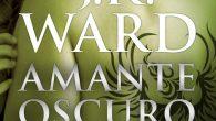 Titulo: Amante Oscuro Autor: J.R. Ward Editorial: Debolsillo Serie:La Hermandad de la Daga Negra 1 Comprar aqui En las sombras de la noche, en Caldwell (Nueva York), se desarrolla una […]
