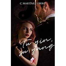 Autor: C. Martinez Ubero Título: Tu yin, su yang Editorial: Romantic    Sinopsis Rebeca Ferrer adora su trabajo en una de las principales revistas de […]