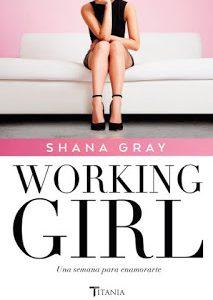 Working Girl. Una semana para enamorarte Autora: Shana Gray Editorial: Titania Comprar aquí Sinopsis: Siete días para enamorarte. ¿Quién será el hombre de la semana? Tess Canyon tiene un objetivo […]
